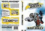 Street Racers Wild Bikes
