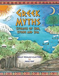Greek Myths: Stories of Sun, Stone, and Sea