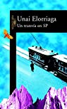 Un tranvía en SP par Unai Elorriaga