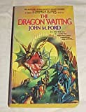 The Dragon Waiting, John M. Ford, 0380698870
