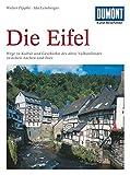 Die Eifel: Geschichte und Kultur des alten Vulkanlandes zwischen Aachen und Trier (Dumont Kunst-Reisefuhrer) (German Edition)