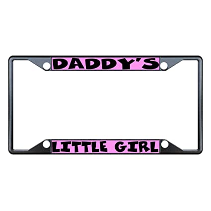 Daddy/'s Little Girl License Plate Frame
