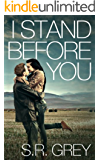 I Stand Before You (Judge Me Not Book 1)