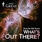 How Do We Know What's Out There? | Steven L. Goldman