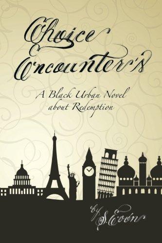 Choice Encounter's: A Black Urban Novel About Redemption pdf epub