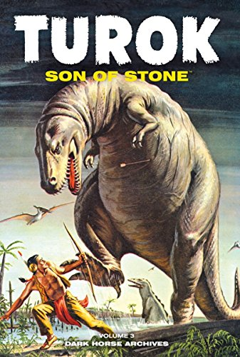 Stone Archive (Turok, Son of Stone Archives Volume 3)