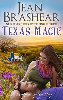Texas Magic: Sweetgrass Springs Stories (Texas Heroes Book 24) by [Brashear, Jean]
