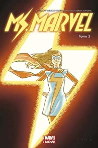 Ms Marvel, tome 3 par G. Willow Wilson