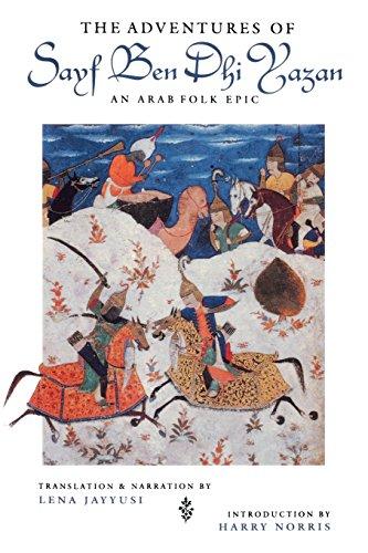 The Adventures of Sayf Ben Dhi Yazan: An Arab Folk Epic (Prota Book)