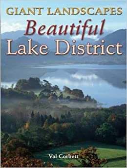 Giant Landscapes Beautiful Lake District by Val Corbett (20-Jun-2007)