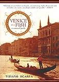 Venice Is a Fish, Tiziano Scarpa, 1592405029