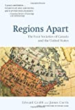 Regions Apart: The Four Societies of Canada and The United States