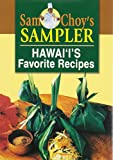 img - for Sam Choy's Sampler: Hawaii's Favorite Recipes book / textbook / text book