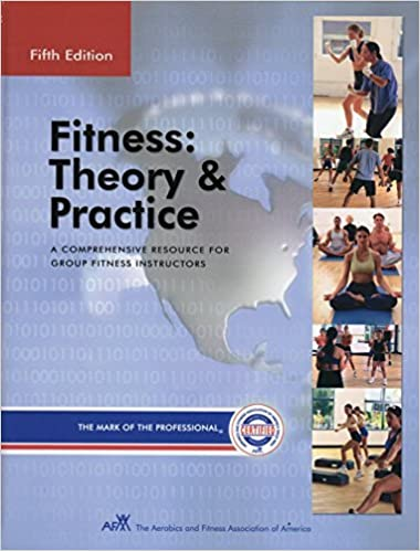 Fitness theory practice the comprehensive resource for group fitness theory practice the comprehensive resource for group fitness instructors afaa 9780963816894 amazon books fandeluxe Image collections