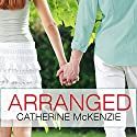 Arranged Audiobook by Catherine McKenzie Narrated by Rachel Dulude