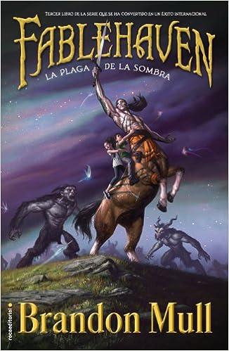 La plaga de la sombra: Libro III Junior - Juvenil roca: Amazon.es: Brandon Mull, Inés Belaustegui: Libros