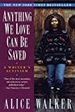 Anything We Love Can Be Saved: A Writer's Activism