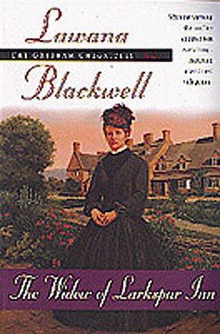 The Widow of Larkspur Inn (The Gresham Chronicles, Book 1)