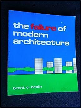 Failure of Modern Architecture