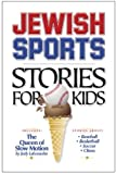 Jewish Sports Stories for Kids, Judy Labensohn, 1930143672