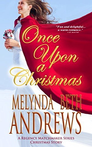 Once Upon a Christmas: a Regency Matchmaker Series Christmas Story