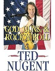 God, Guns & Rock N Roll