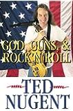 God, Guns, & Rock 'N' Roll