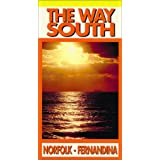 Way South:Norfolk to Fernandina Beach
