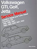 Volkswagen Gti, Golf, Jetta: Service Manual : Gasoline, Diesel and Turbo Diesel Including 16V 1985, 1986, 1987, 1988, 1989, 1990, 1991, 1992