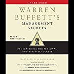 Warren Buffett's Management Secrets: Proven Tools for Personal and Business Success | Mary Buffett,David Clark