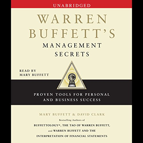 Warren Buffett's Management Secrets: Proven Tools for Personal and Business Success Audiobook [Free Download by Trial] thumbnail