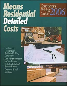 Contractors Pricing Guide 2006: Residential Detailed Costs