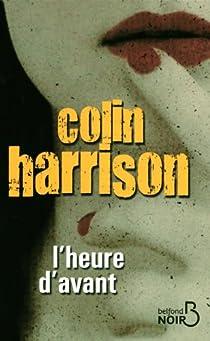 L'heure d'avant par Harrison