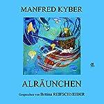 Alräunchen | Manfred Kyber