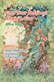 Find Your Personal Adam and Eve, Anne Hart, 0595306330