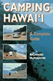 Camping Hawai i: A Complete Guide