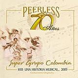 70 Anos Peerless Una Historia Musical....