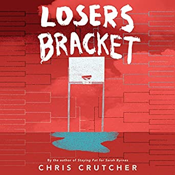 Losers Bracket by Chris Crutcher