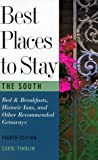 Best Places to Stay in the South, Carol Timblin, 0395869404