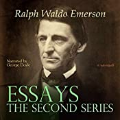Essays: The Second Series | Ralph Waldo Emerson
