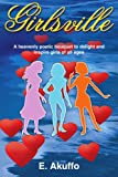 img - for Girlsville: A heavenly poetic bouquet to delight and inspire girls of all ages book / textbook / text book