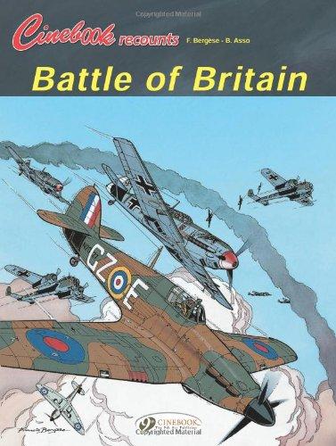 Battle of Britain (Cinebook Recounts)