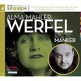 Alma Mahler-Werfel (inkl. 2CDs) (News-Hörbuch Spuren, Band 4)