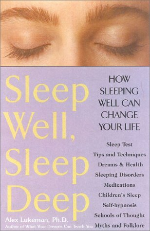 Sleep Well, Sleep Deep: How Sleeping Well Can Change Your Life