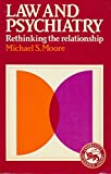 img - for Law and Psychiatry: Rethinking the Relationship (Cambridge Paperback Library) by Michael S. Moore (1984-03-30) book / textbook / text book