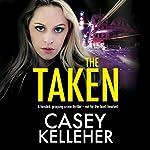 The Taken | Casey Kelleher