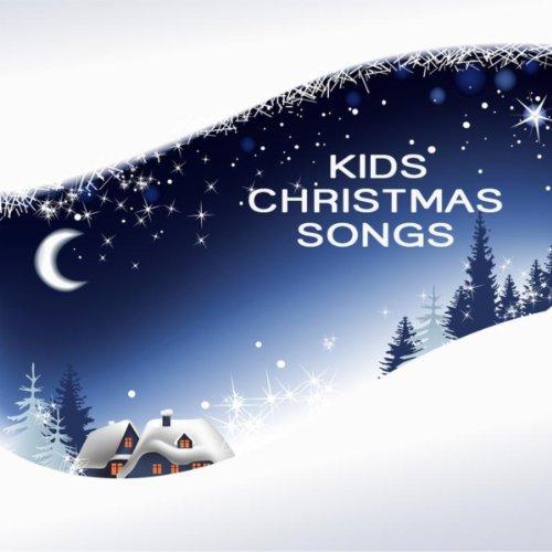 Kids Christmas Music - Christmas Songs for Kids - Traditional Christmas Music and Christmas Carols (Christmas Christian For Kids Carols)