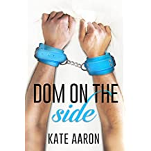 Dom on the Side (Blowing It Book 3)