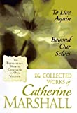 Collected Works of Catherine Marshall, Catherine Marshall, 0884861767