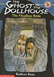 The Headless Bride, Kathryn Reiss, 0590603612